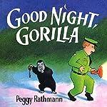 Good Night, Gorilla | Peggy Rathmann