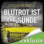 Blutrot ist die Sünde (Geraldine Steel 3) | Leigh Russell