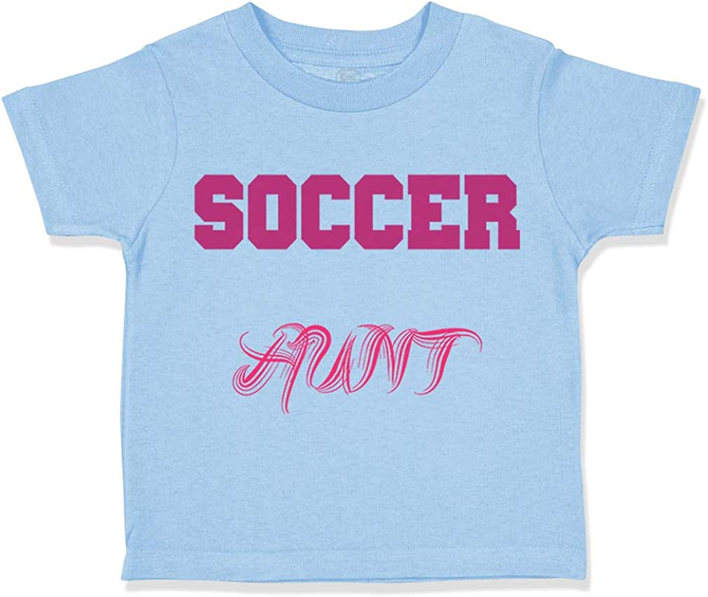 Custom Toddler T-Shirt Soccer Aunt Cotton Boy /& Girl Clothes Funny Graphic Tee