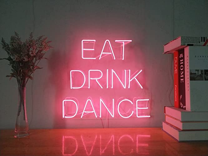 Amazon com: Eat Drink Dance Real Glass Neon Sign For Bedroom