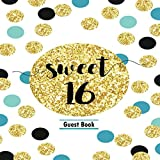 Sweet 16 Guest Book: Message Memory Keepsake