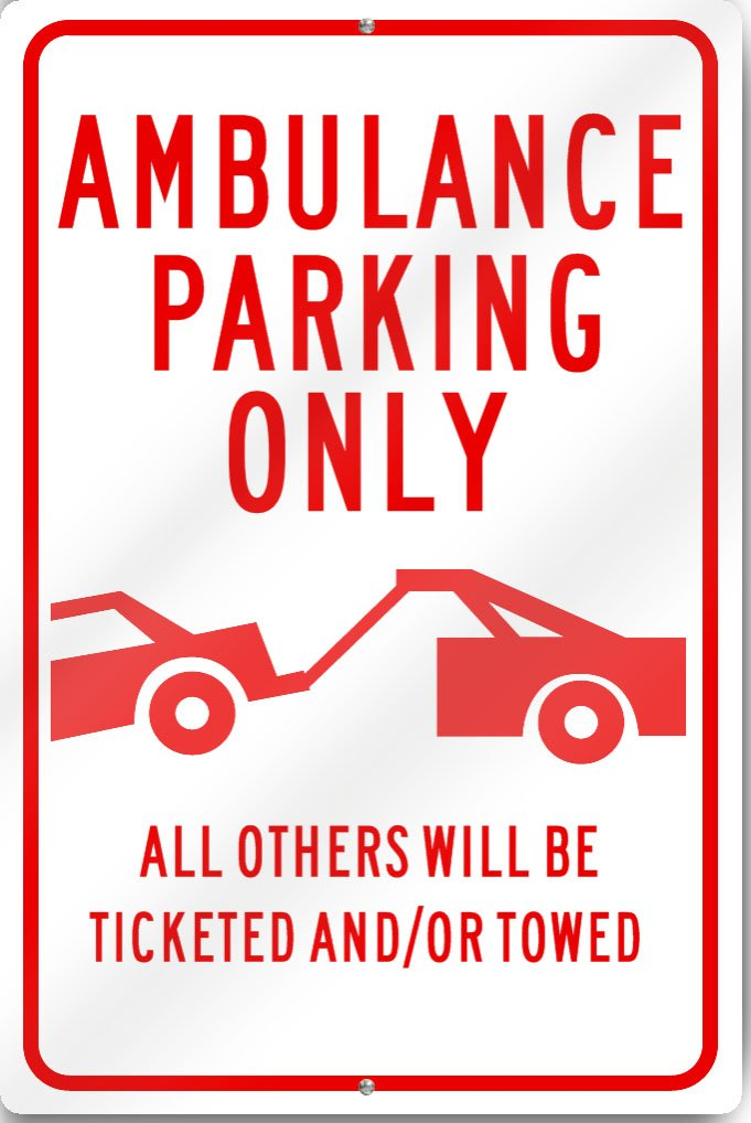 Ambulance Parking Only (Graphic) Sign 12' wide x 18' tall Heavy Gauge Aluminum Reflective SignsToYou.com