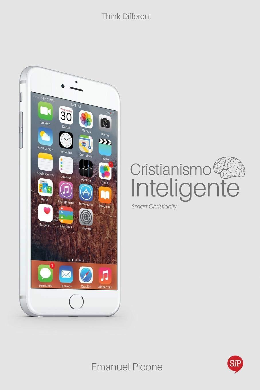 Cristianismo Inteligente (Spanish Edition): Emanuel Picone ...