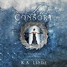 The Consort Audiobook by K. A. Linde Narrated by Erin Mallon