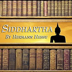 Siddhartha Audiobook by Hermann Hesse Narrated by Harish Bhimani