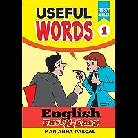 English Fast & Easy: Useful Words 1 (English Edition)