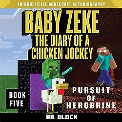 Baby Zeke - Pursuit of Herobrine