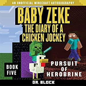 Baby Zeke - Pursuit of Herobrine Audiobook