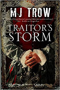Book Traitor's Storm: A Tudor Mystery Featuring Christopher Marlowe (A Kit Marlowe Mystery)
