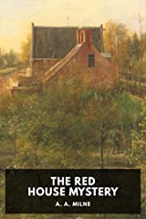 The Red House Mystery [Annotated] Kindle Edition