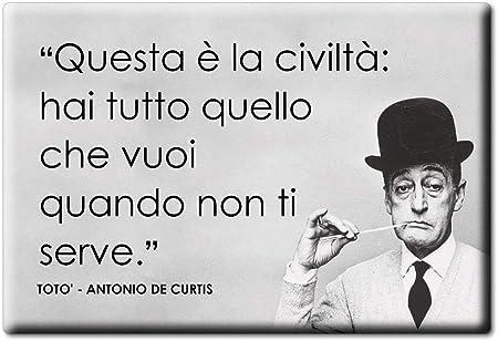 Enjoymagnets Toto Antonio De Curtis Calamita Magnete Aforismi
