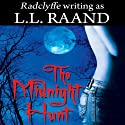 The Midnight Hunt: Midnight Hunters, Book 1 Audiobook by L. L. Raand Narrated by Maxine Mitchell