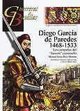 DIEGO GARCIA DE PAREDES 1468-1533