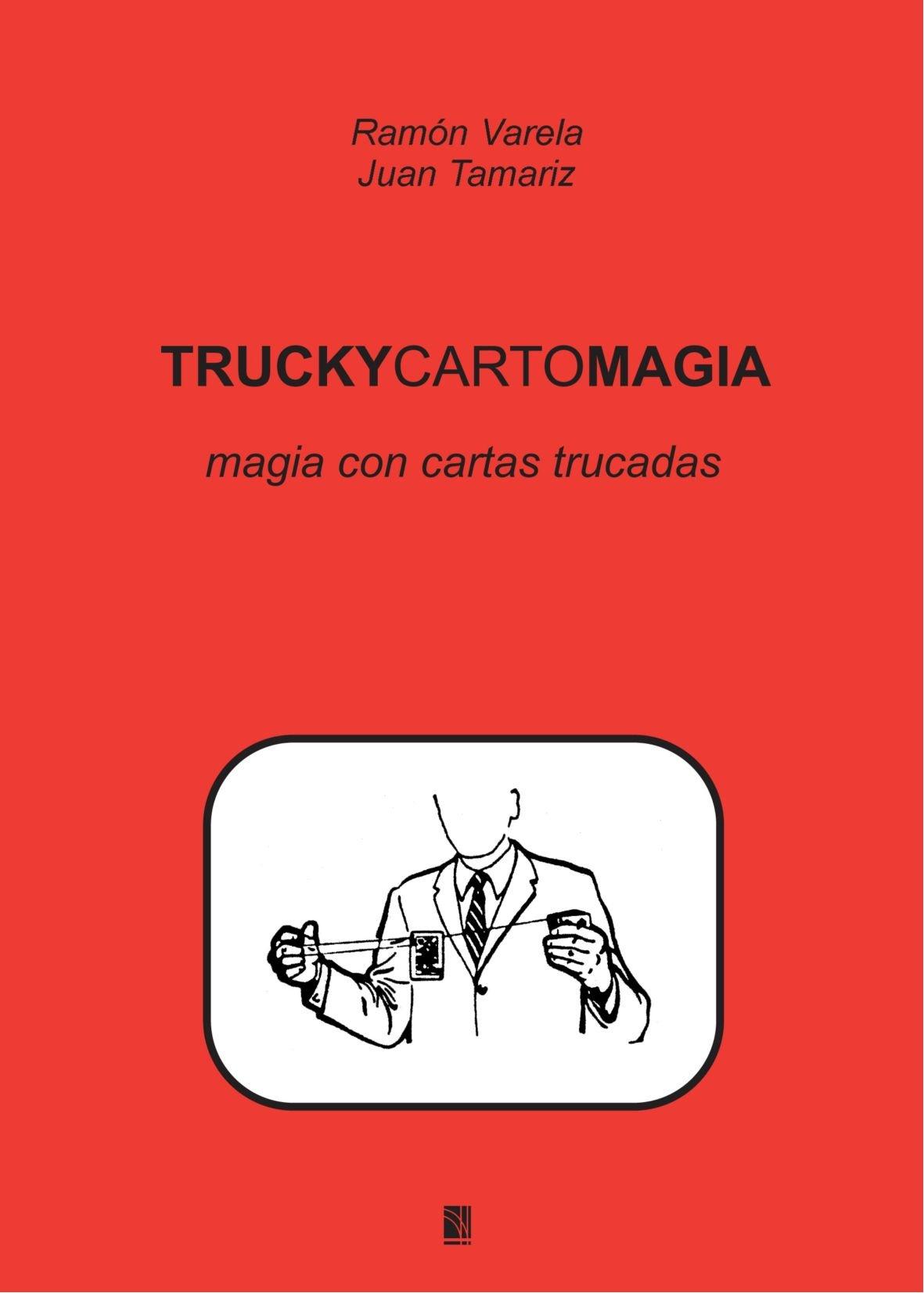 Truckycartomagia (Spanish Edition): Juan Tamariz ...