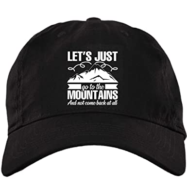 03bf6aad5b5 I Love Mountain Hiking Hat, Let's Just Go to The Mountains Twill Dad ...