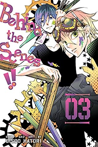 Behind the Scenes!!, Vol. 3 (Drama High Series Volume 1)