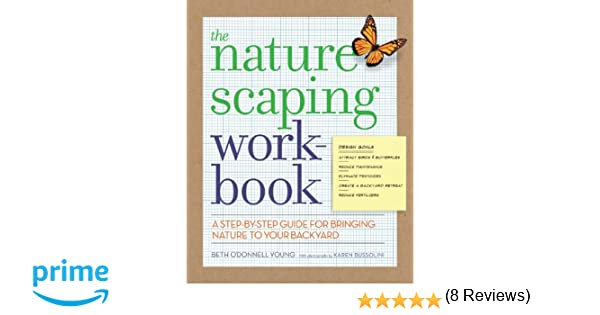 Workbook biodiversity worksheets : The Naturescaping Workbook: A Step-by-Step Guide for Bringing ...