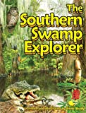 img - for The Southern Swamp Explorer book / textbook / text book