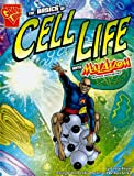 The Basics of Cell Life with Max Axiom, Super Scientist, Amber J. Keyser, 1429634146