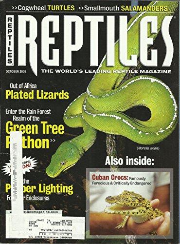 (Reptiles Magazine October 2005 Africa Plated Lizards, Green Tree Python, Cuban Crocs, Cogwheel Turtles and More)