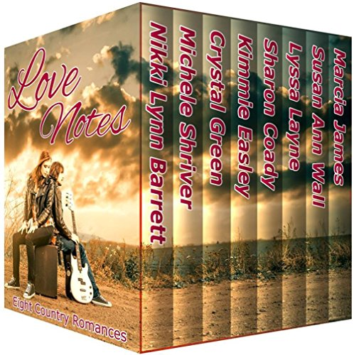 Love Notes: Eight Country Romances (Love Country Rock Music)