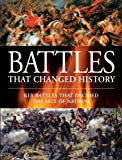 Battles That Changed History, Rupert Butler, 1906626804