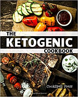 Book The Ketogenic Cookbook: 180+ LOW CARB, GRAIN-FREE, GLUTEN-FREE, PALEO RECIPES