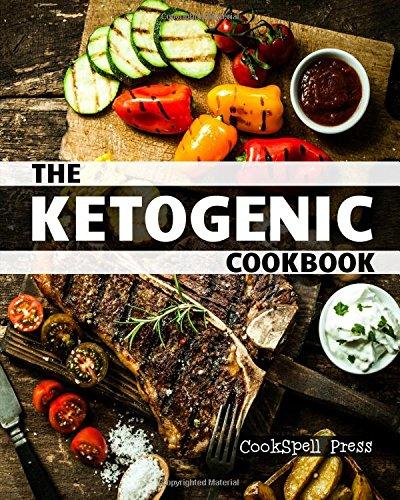 The Ketogenic Cookbook: 180+ LOW CARB, GRAIN-FREE, GLUTEN-FREE, PALEO RECIPES
