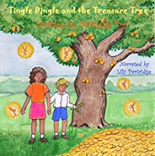 Tingle Dingle and the Treasure Tree: Fun Fairy Tales, Book 2 Audiobook by Michelle Dry Narrated by Lily Partridge