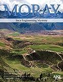 Moray: Inca Engineering Mystery
