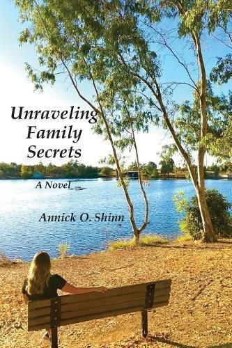 Unraveling Family Secrets: A Novel ebook
