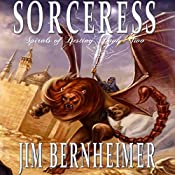 Sorceress: Spirals of Destiny, Book 2 | Jim Bernheimer