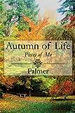 Autumn of Life, Palmer, 161546932X