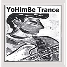 Yohimbe Trance