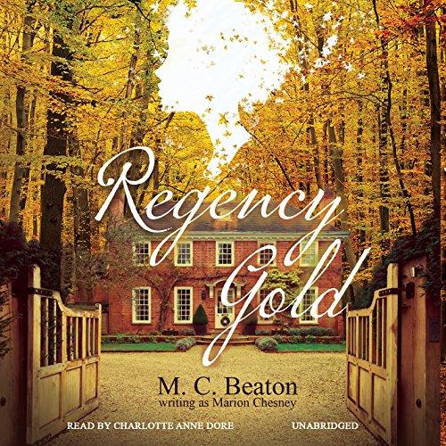 Regency Gold: The Regency Intrigue Series, Vol. 2