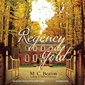 Regency Gold: The Regency Intrigue Series, Vol. 2 | M. C. Beaton