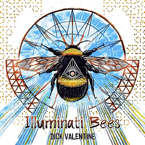 Illuminati Bees [Explicit] ()