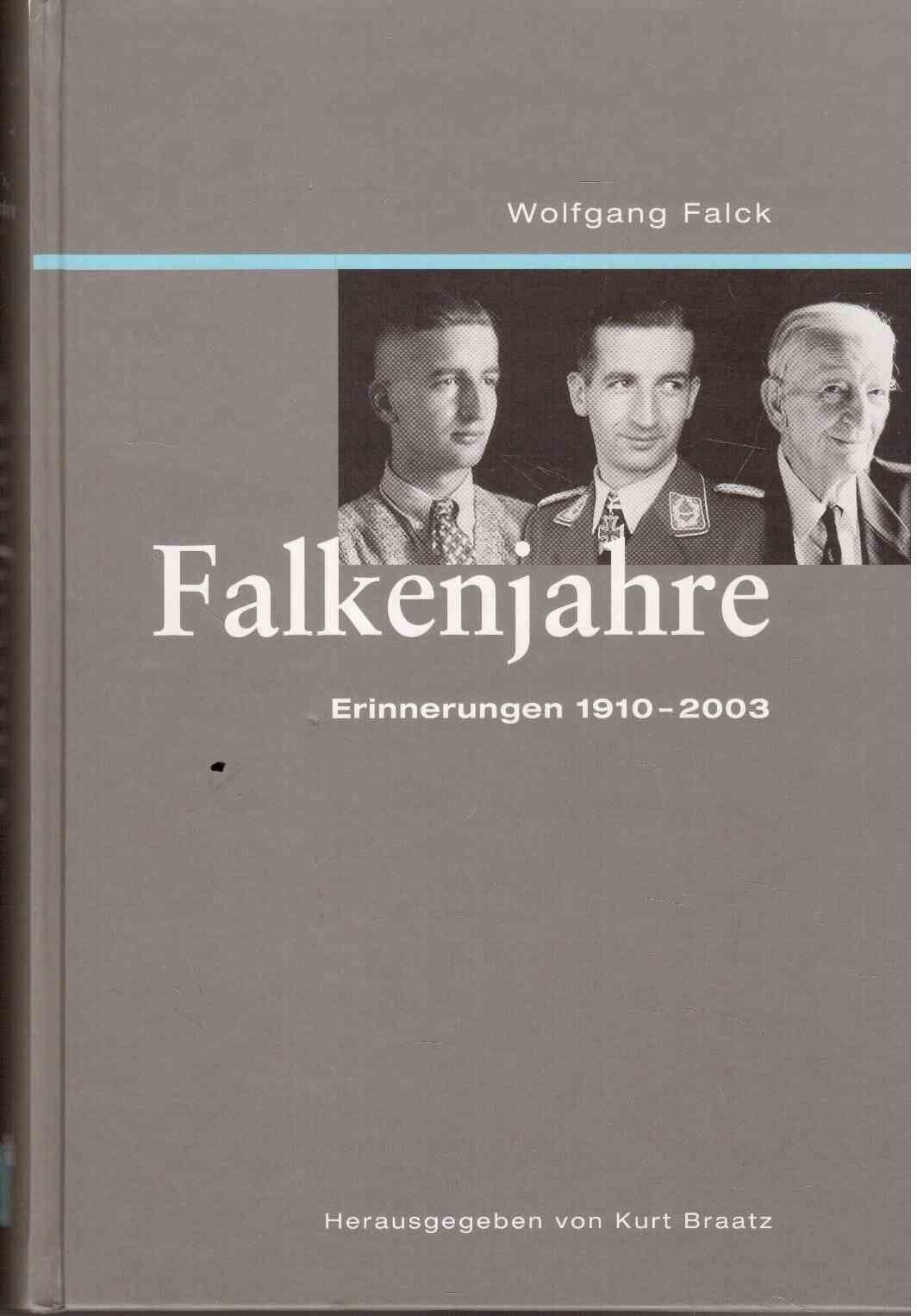 Falkenjahre: Erinnerungen 1910-2003