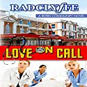Love on Call Audiobook by  Radclyffe Narrated by Paige McKinney