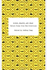 Birds, Beasts, and Seas - Nature Poems from New Directions by Yang, Jeffrey (2011) Paperback Paperback