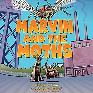 Marvin and the Moths Audiobook