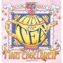 Time For Tea With Mary Engelbreit