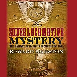The Silver Locomotive Mystery Audiobook