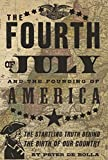 img - for The Fourth of July: and the Founding of America book / textbook / text book