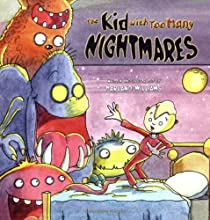 The Kid with Too Many Nightmares