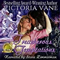 Treacherous Temptations Audiobook by Victoria Vane Narrated by Stevie Zimmerman