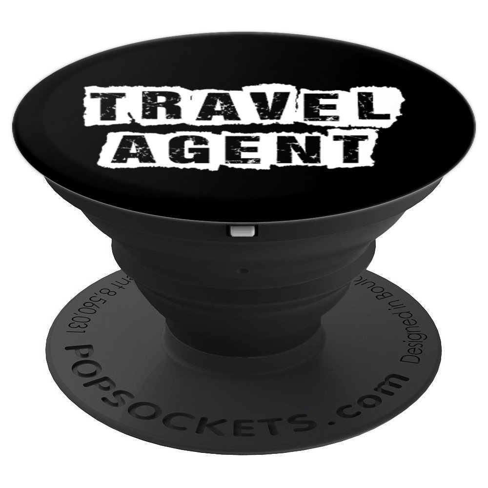 Travel Agent Funny Travel Gifts Vacation Gifts - PopSockets Grip and Stand for Phones and Tablets