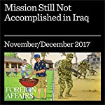 Mission Still Not Accomplished in Iraq | Emma Sky