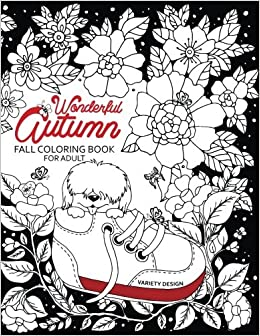 Amazon.com: Wonderful Autumn: Fall coloring book for adults Color to ...