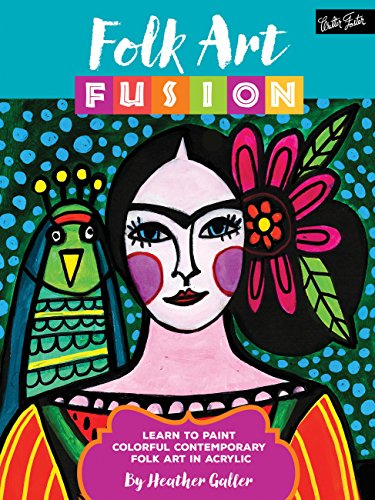 Folk Art Fusion: Learn to paint colorful contemporary folk art in acrylic (How To Draw A Tulip)